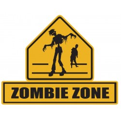 Zombie Zone Lawn Sign