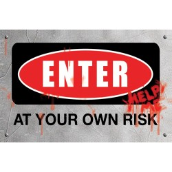 Zombie Sign - Enter At Own Risk